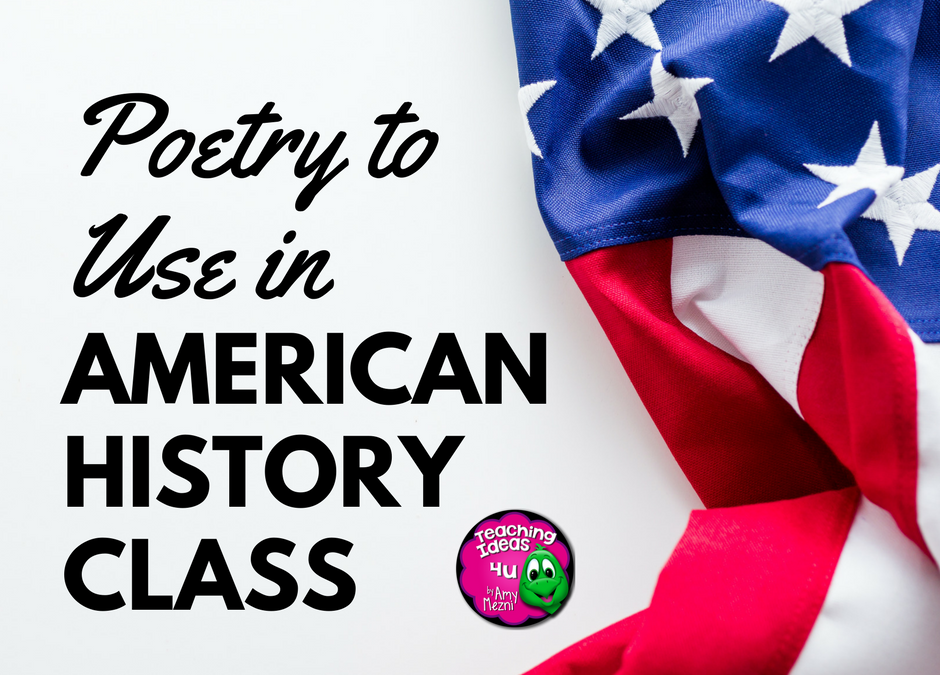 Teaching ideas 4u - Amy Mezni - Poetry to Use in Your American History Class