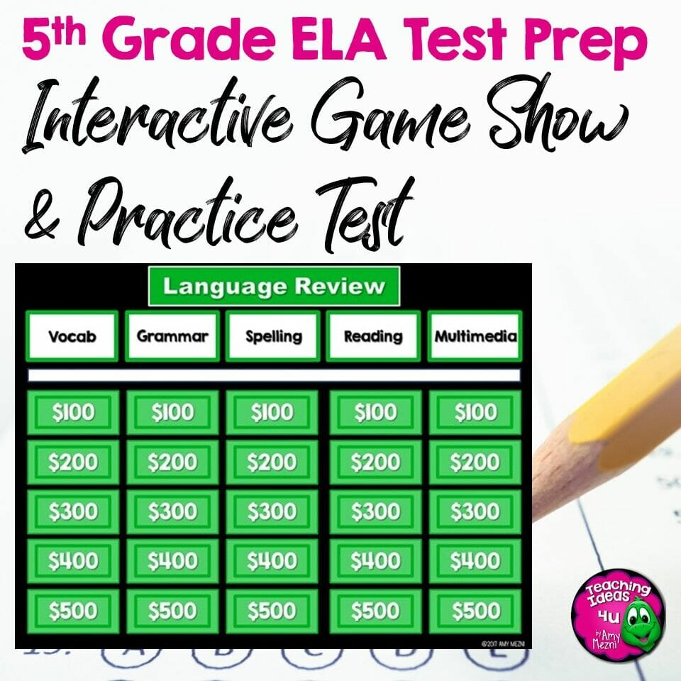 Teaching Ideas 4U - Amy Mezni - 5th Grade ELA Test Prep Set Paired Reading Passages, Game Show, and Practice Test