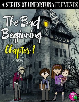 Teaching Ideas 4U - Amy Mezni - A Series of Unfortunate Events The Bad Beginning Chapter 1 FREEBIE
