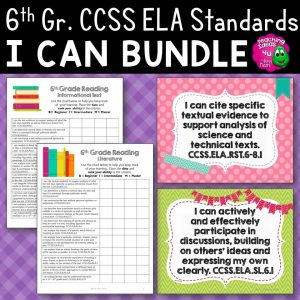 Teaching Ideas 4U - Amy Mezni - 6th Grade I Can Posters & Checklists CCSS ELA Standards Bundle