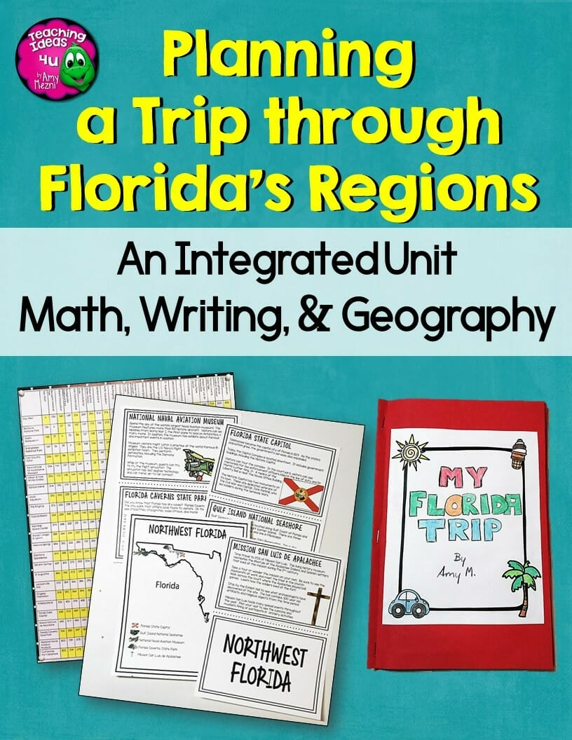 Teaching Ideas 4U - Amy Mezni - Florida's Regions Integrated Unit Plan a Trip Around the State