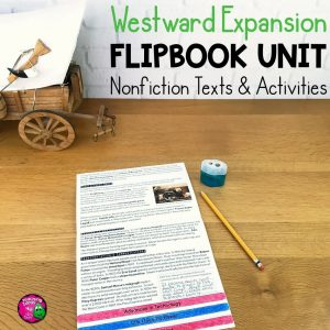Teaching Ideas 4U - Amy Mezni - Westward Expansion Informational Texts, Maps, & Activities Low Prep