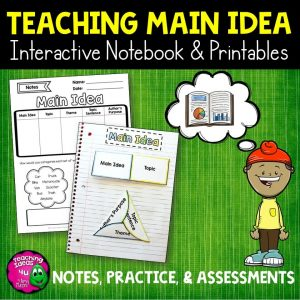 Teaching Ideas 4U - Amy Mezni - Main Idea Reading Strategy Unit: Notes, Practice, & Assessment