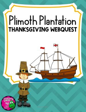 Teaching Ideas 4U - Amy Mezni - Plimoth Plymouth Plantation Webquest Thanksgiving