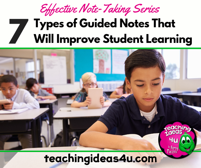 Teaching-Ideas-4u-Amy-Mezni-7-Types-of-Guided-Notes-that-Will-Improve-Student-Learning