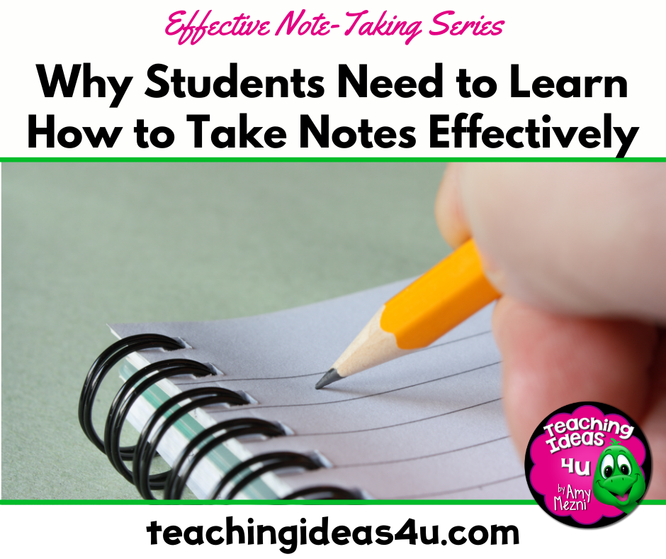Why Students Need to Learn How to Take Notes Effectively