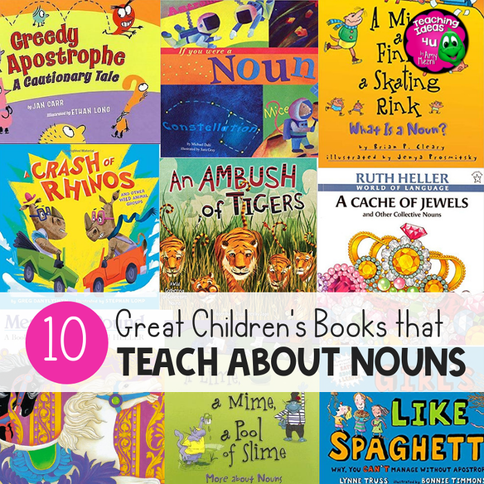 10 Great Children's Books that Teach About Nouns