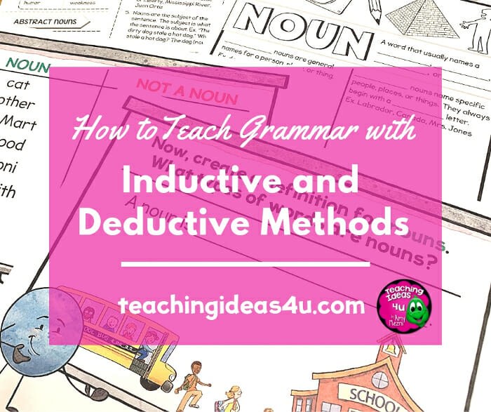 How to Teach Grammar with Inductive and Deductive Methods