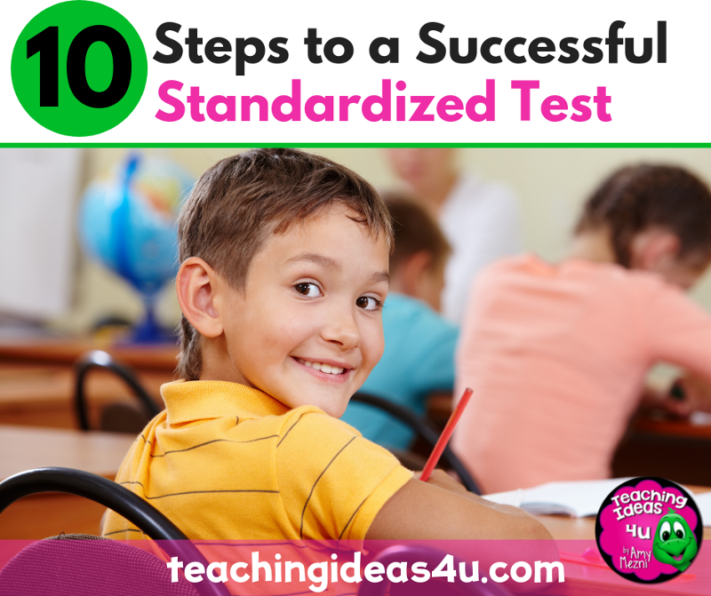 10 Steps to a Successful Standardized Test