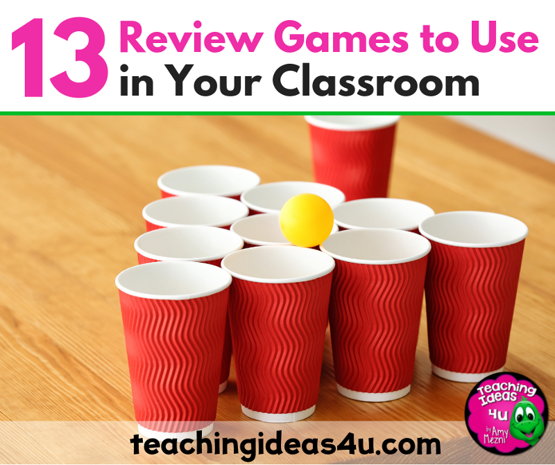 13 Low Prep Review Games to Use in Your Classroom