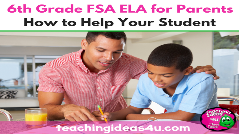 6th Grade FSA ELA for Parents