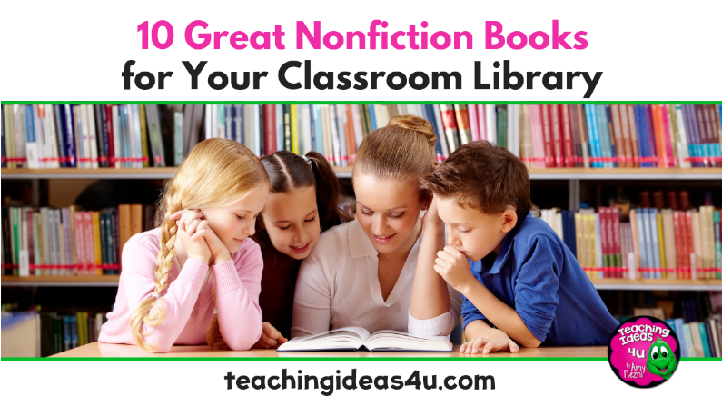 10 Nonfiction Books For Your Classroom