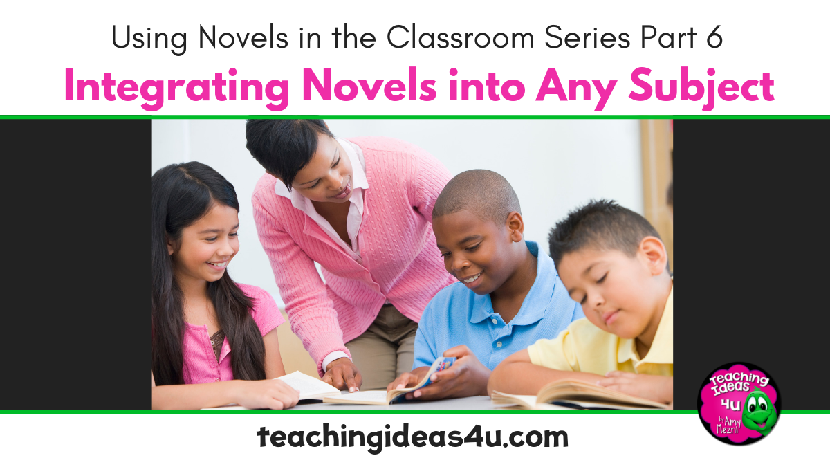 Integrating Novels Into Any Subject