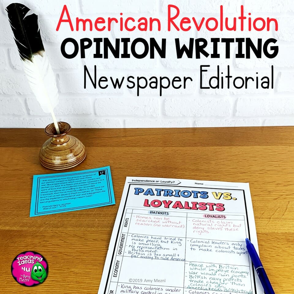 Teaching Ideas 4U American Revolution Opinion Writing