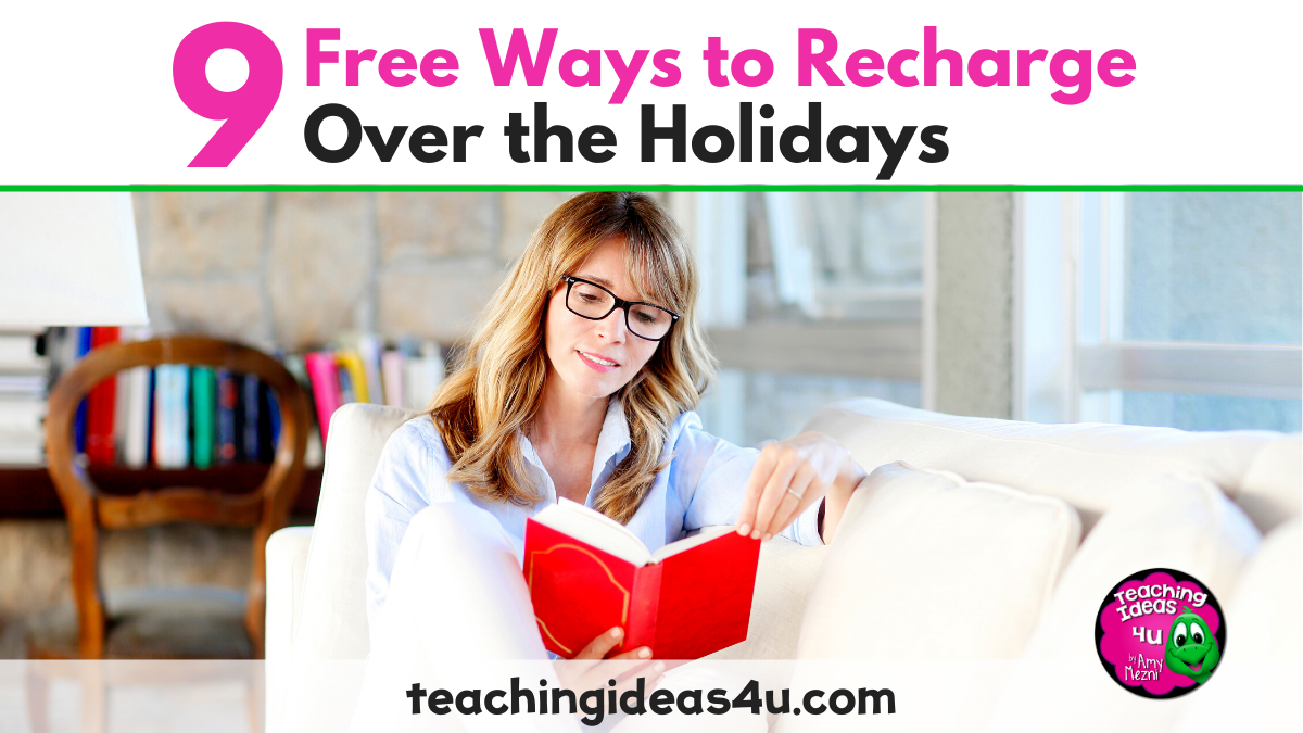 9 Free Ways To Recharge Over The Holiday Break