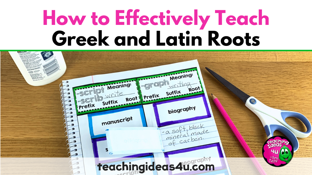 How to Effectively Teach Greek & Latin Roots