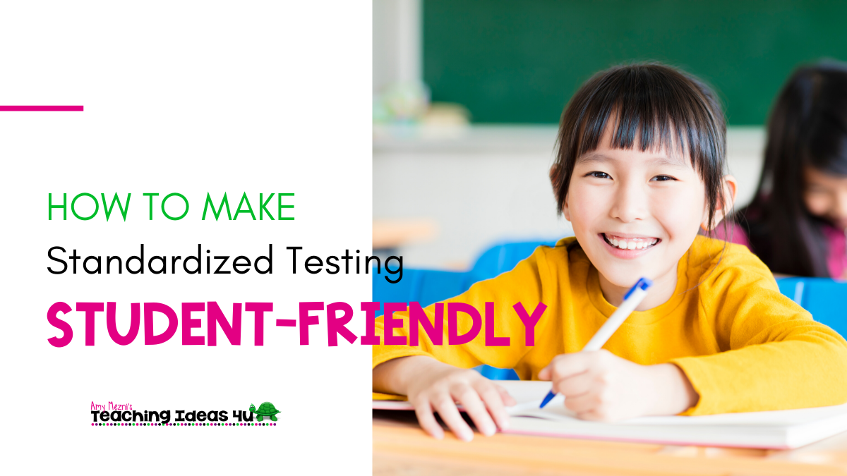 How to Make Standardized Testing Student-Friendly