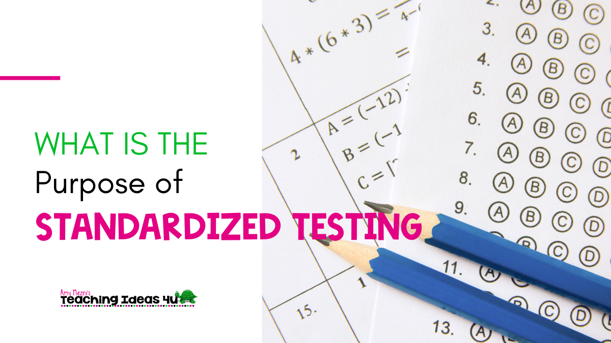 What is the Purpose of Standardized Testing