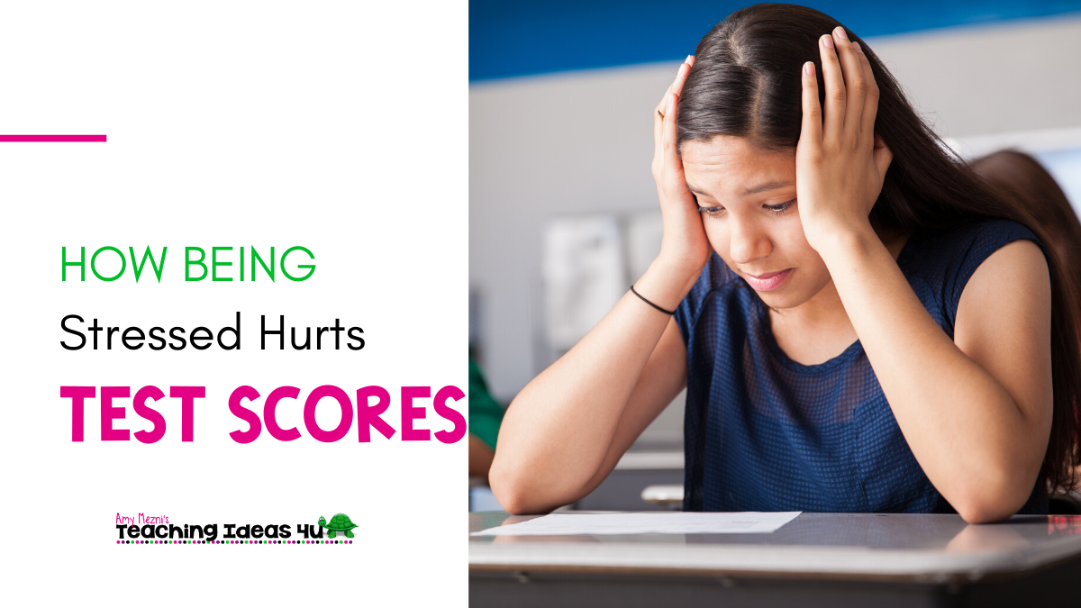 How Being Stressed Hurts Test Scores