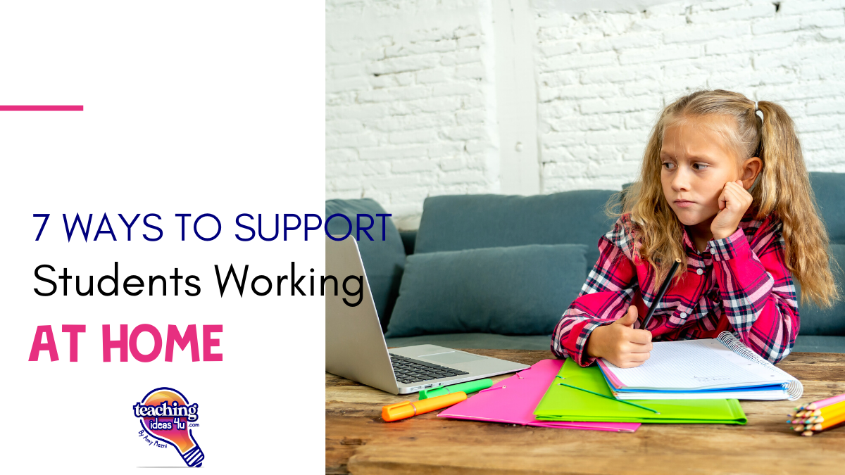 7 Ways To Support Students Working At Home