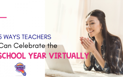 5 Ways Teachers Can Celebrate the End of the Year
