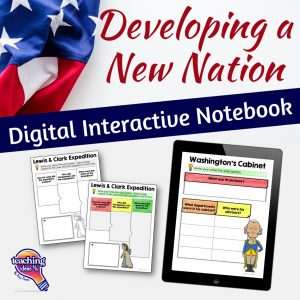 TeachingIdeas4u Developing a New Nation Digital Interactive Notebook