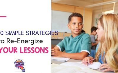 Ten Simple Strategies to Re-Energize Your Lessons