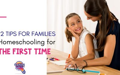 12 Tips for Families Homeschooling for the First Time