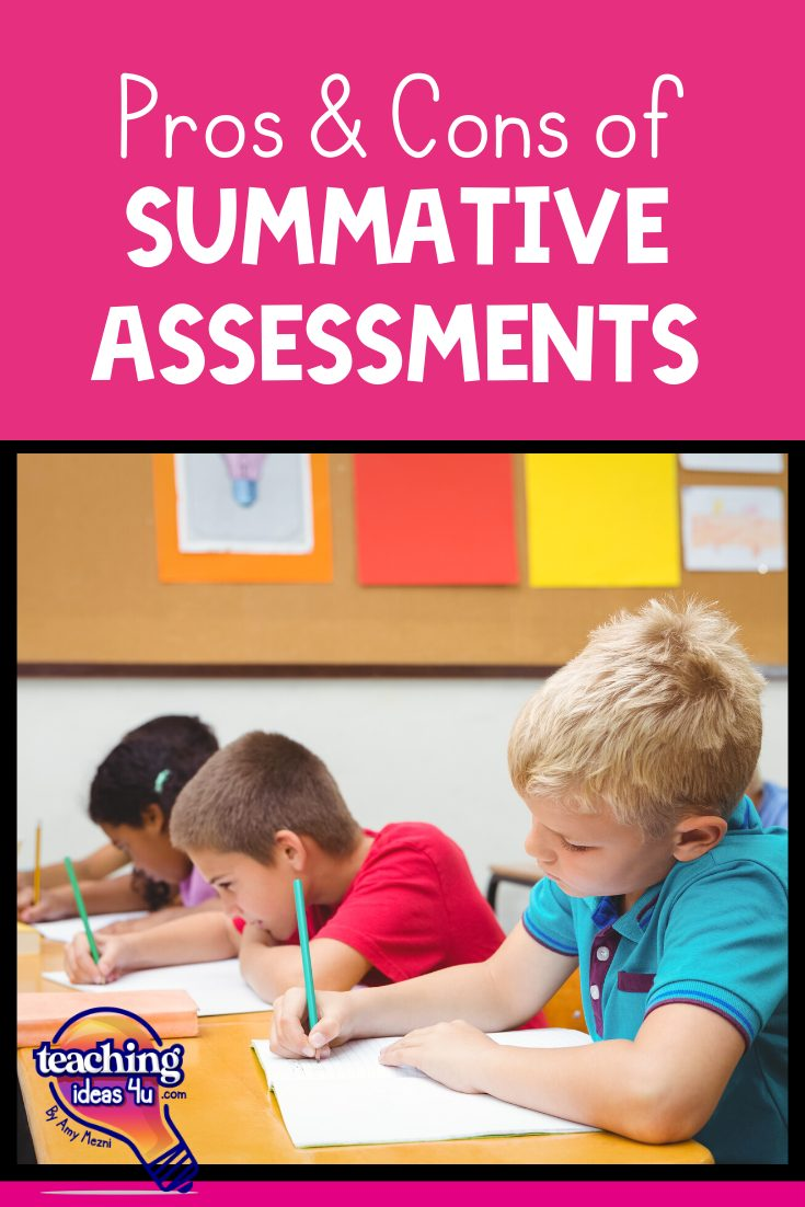 TeachingIdeas4U Pros & Cons of Different Summative Assessments Pin