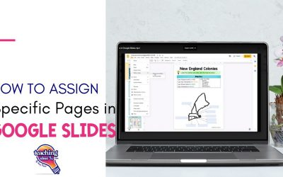How to Assign Specific Pages in Google Slides™