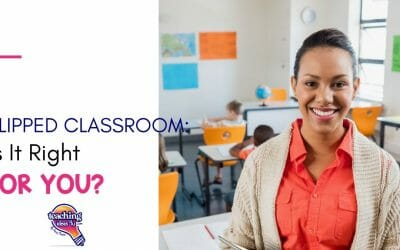 Flipped Classroom: Is It Right for You?