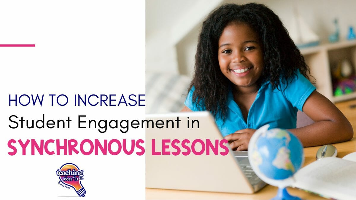 How to Increase Student Engagement in Synchronous Lessons